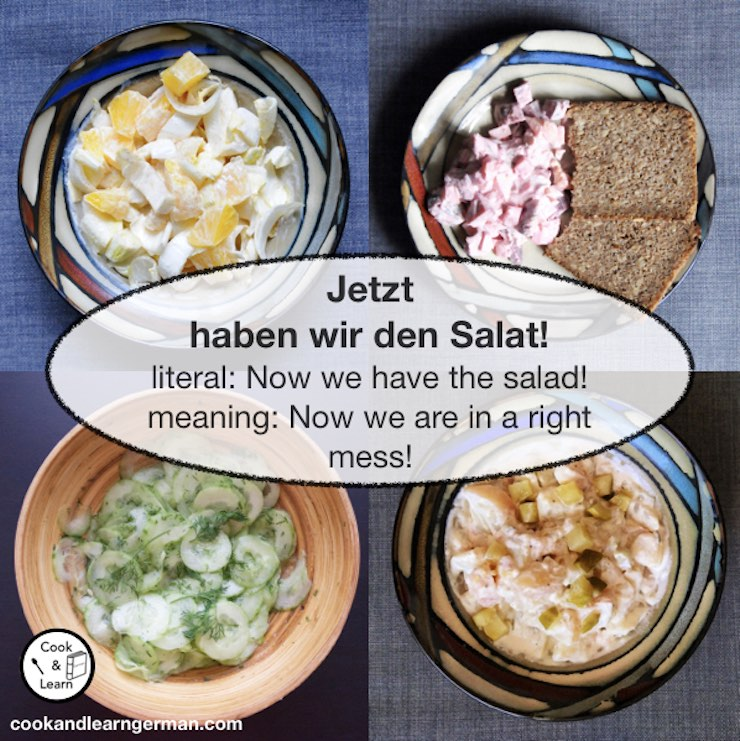 Jetzt haben wir den Salat - literal: Now we have the salad! - meaning: now we are in a right mess!